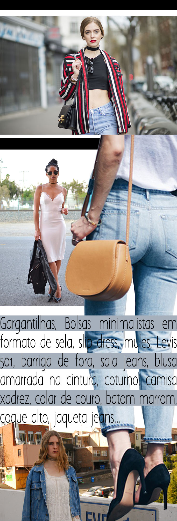 Moda - 90's Street Style - 90's Inspiration - Blog Paula Martins 2