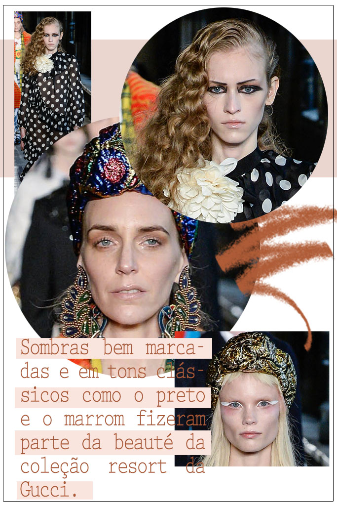 Make - Gucci Resort 2017 - Sombra Marcada - Blog Paula Martins 2