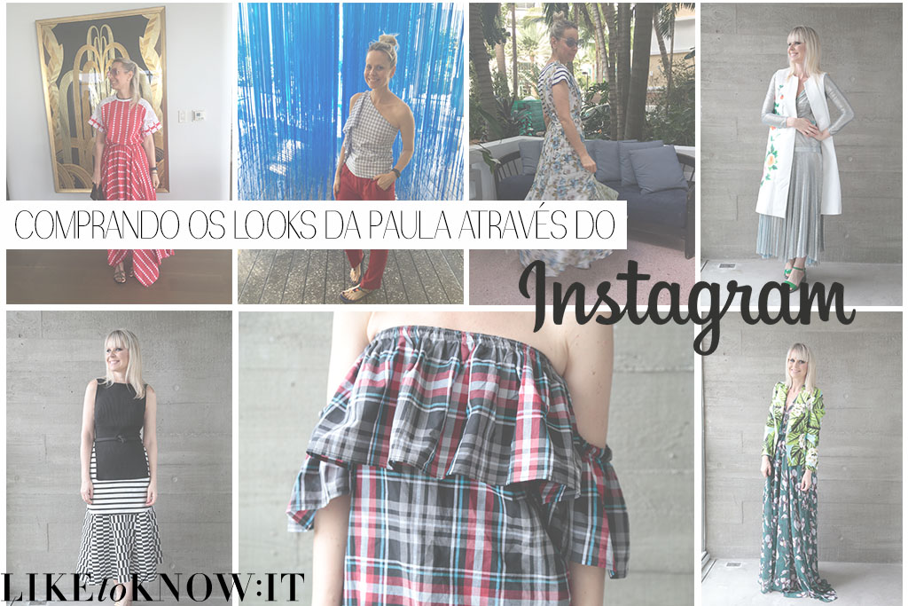 comprar-atraves-do-instagram-rewardstyle-looks-da-paula-blog-paula-martins-1