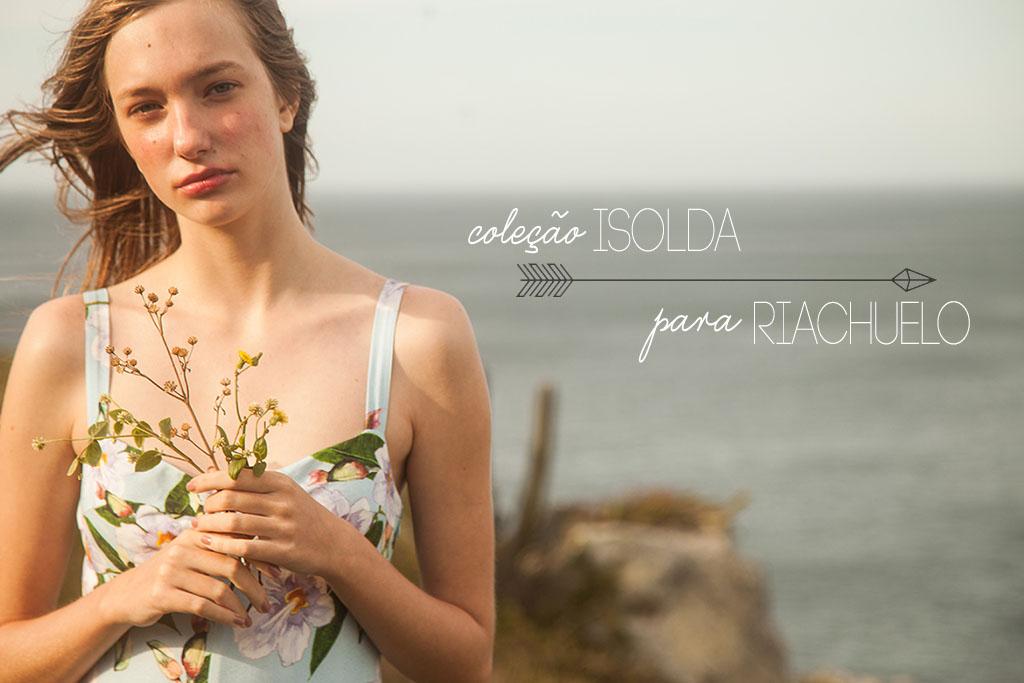 Lifestyle - Isolda para Riachuelo - Blog Paula Martins 1